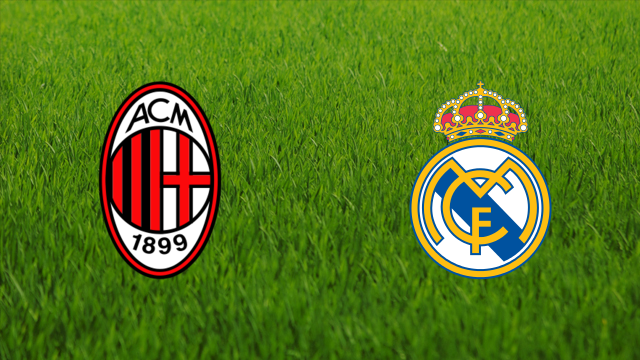 AC Milan vs. Real Madrid