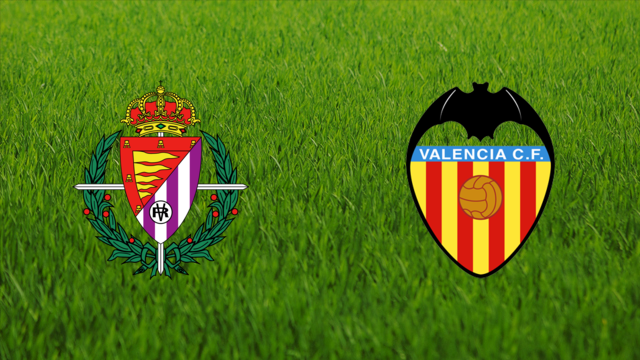 Real Valladolid vs. Valencia CF