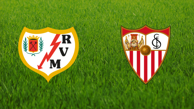 Rayo Vallecano vs. Sevilla FC