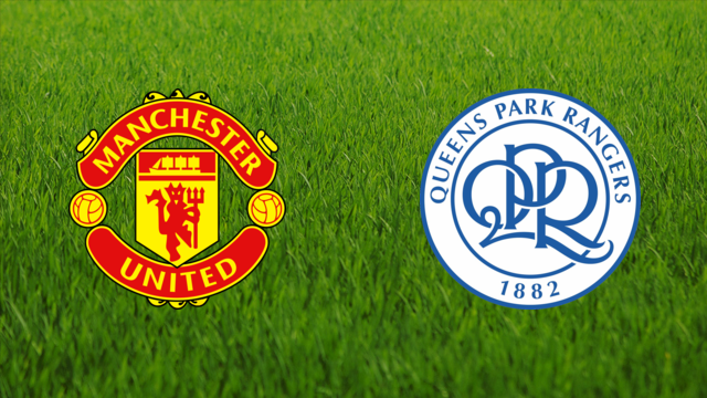 Manchester United vs. Queens Park Rangers