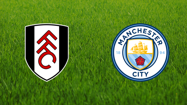 Fulham FC vs. Manchester City