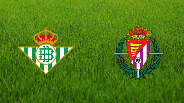 Real Betis vs. Real Valladolid