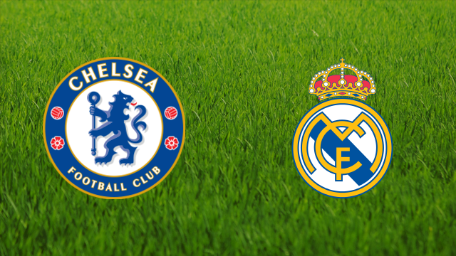 Chelsea FC vs. Real Madrid
