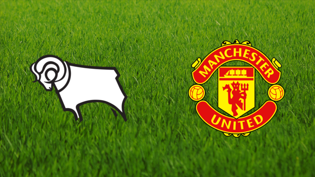 Derby County vs. Manchester United