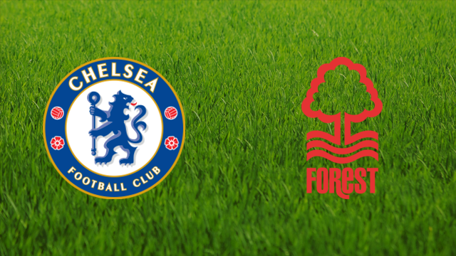 Chelsea FC vs. Nottingham Forest