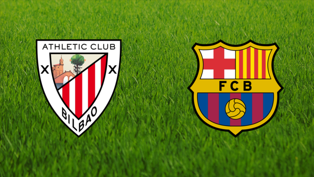 Athletic de Bilbao vs. FC Barcelona