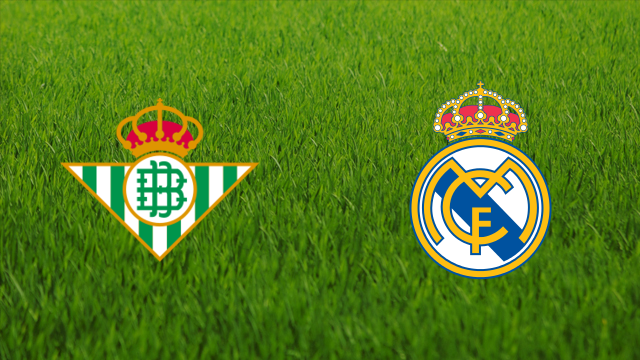 Real Betis vs. Real Madrid
