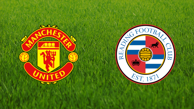 Manchester United vs. Reading FC