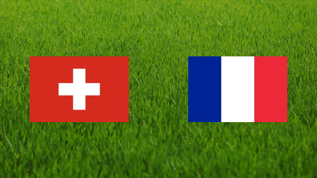 Switzerland vs. France