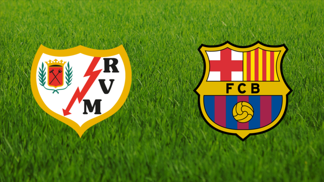 Rayo Vallecano vs. FC Barcelona