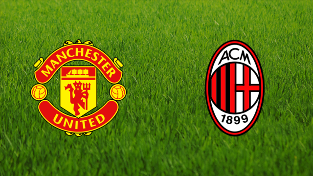 Manchester United vs. AC Milan