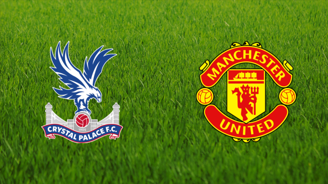 Crystal Palace vs. Manchester United