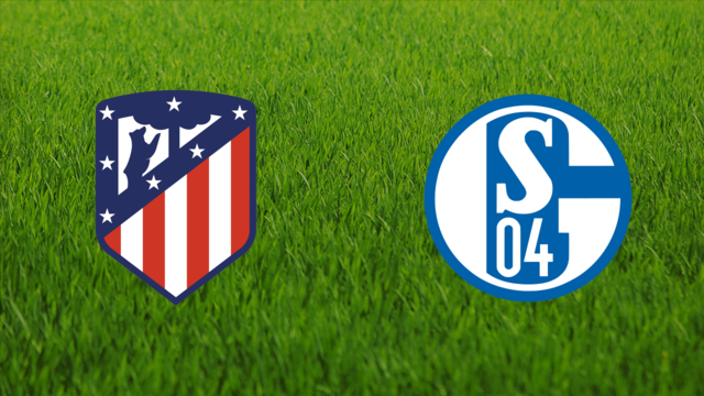 Atlético de Madrid vs. Schalke 04
