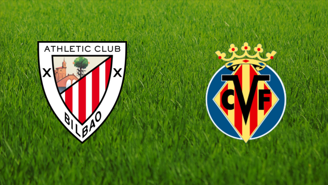Athletic de Bilbao vs. Villarreal CF