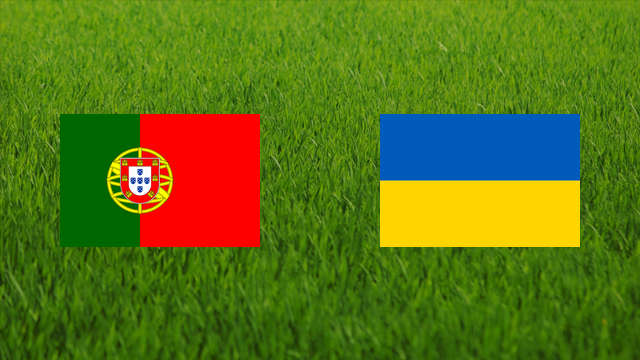 Portugal vs. Ukraine