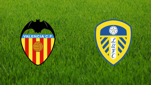 Valencia CF vs. Leeds United