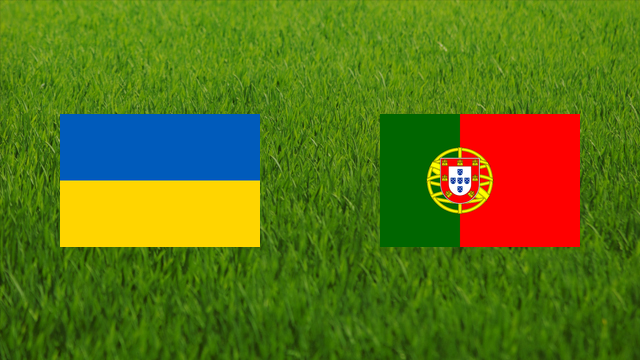 Ukraine vs. Portugal