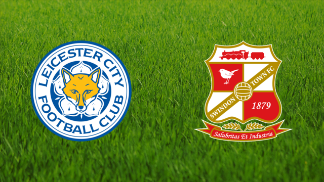 Leicester City vs. Swindon Town