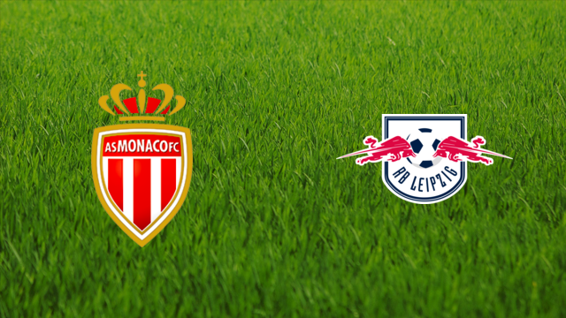 AS Monaco vs. RB Leipzig