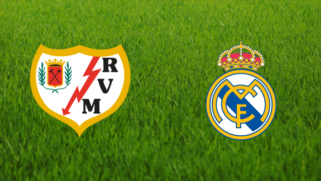 Rayo Vallecano vs. Real Madrid