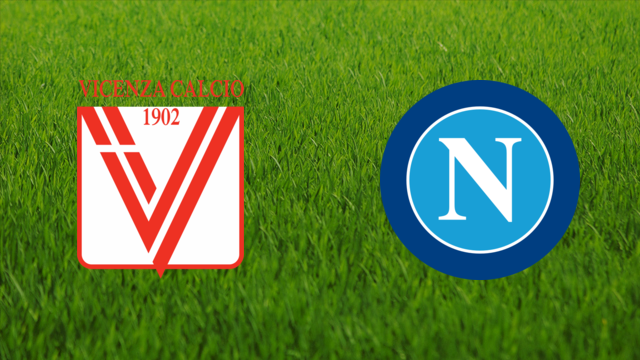 Vicenza Calcio vs. SSC Napoli