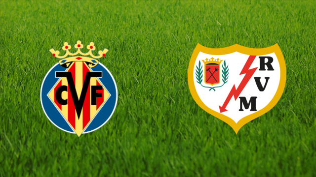 Villarreal CF vs. Rayo Vallecano