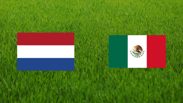 Netherlands vs. Mexico