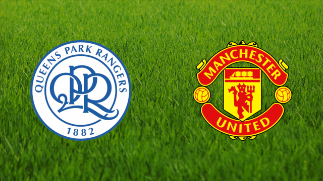 Queens Park Rangers vs. Manchester United