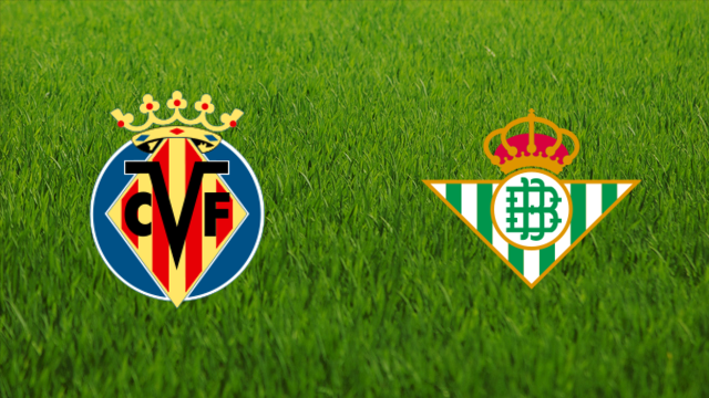 Villarreal CF vs. Real Betis