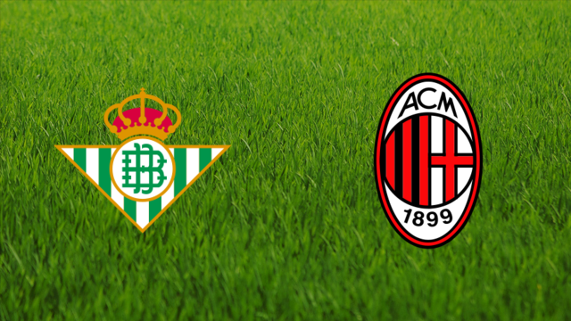 Real Betis vs. AC Milan