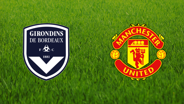 Girondins de Bordeaux vs. Manchester United