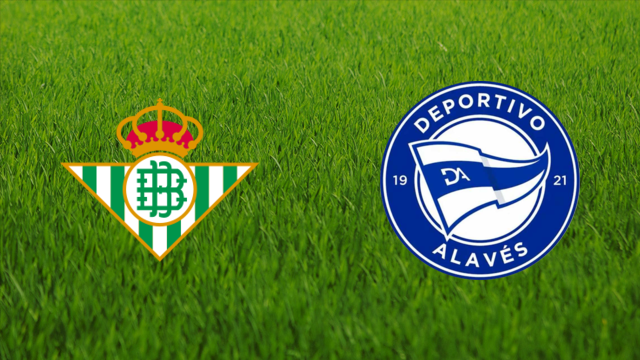 Real Betis vs. Deportivo Alavés