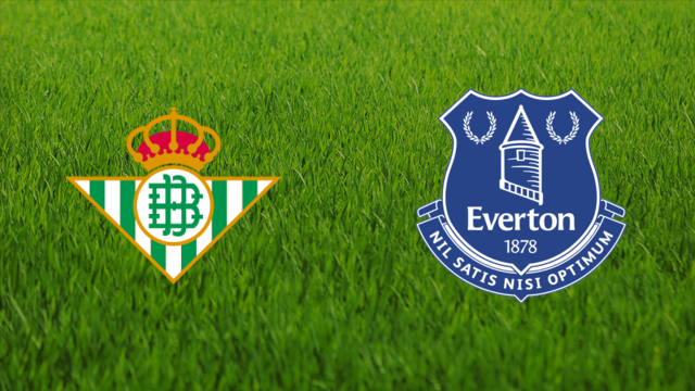 Real Betis vs. Everton FC