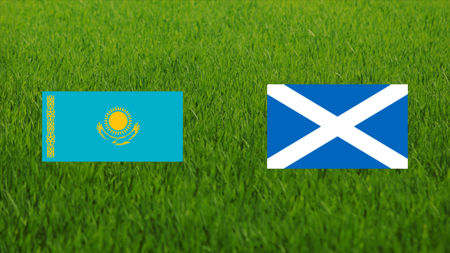 Kazakhstan vs. Scotland